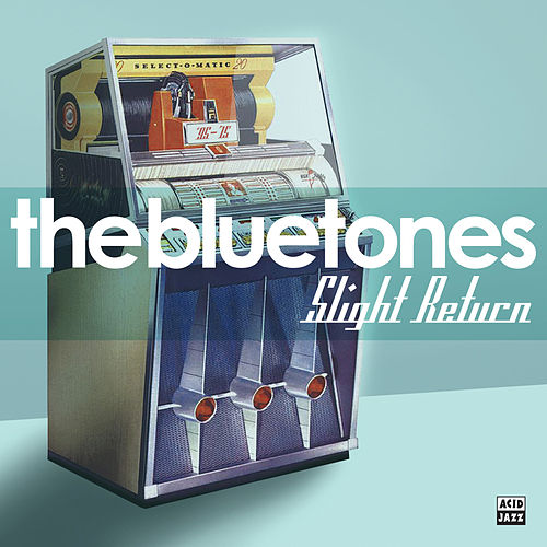 Slight Return by The Bluetones