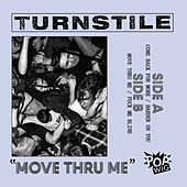 Move Thru Me by Turnstile