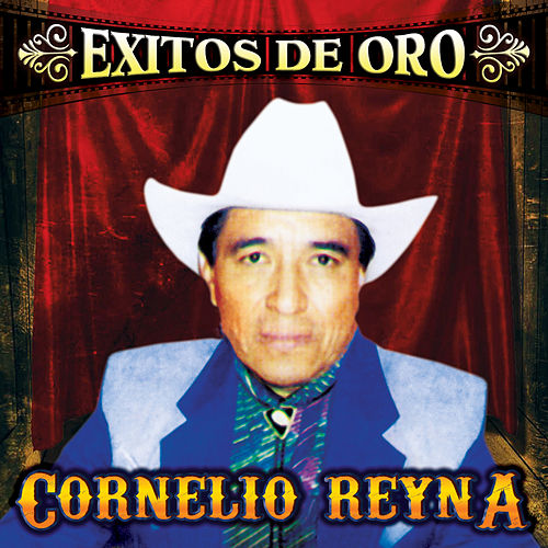 Exitos de Oro by Cornelio Reyna