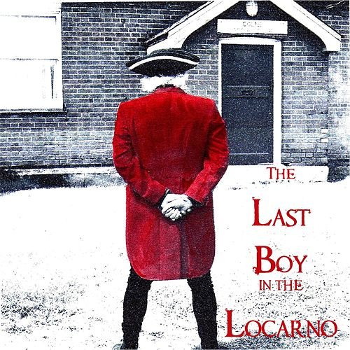 The Last Boy in the Locarno by The Cleaners From Venus