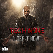 I Get It Now by Tech N9ne
