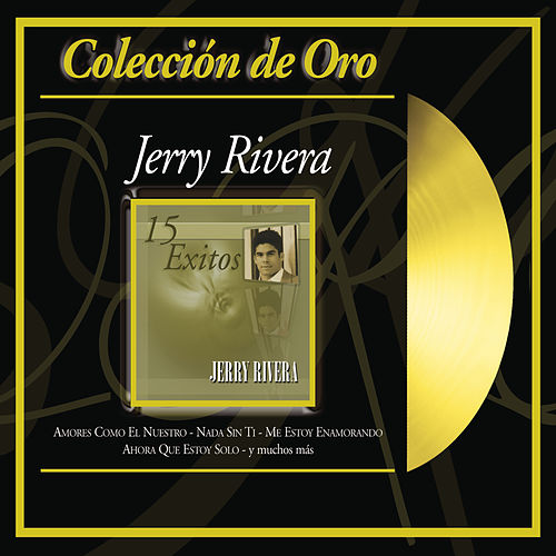 Coleccion de Oro by Jerry Rivera