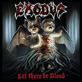 Let There Be Blood by Exodus