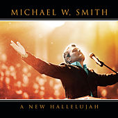 A New Hallelujah von Michael W. Smith