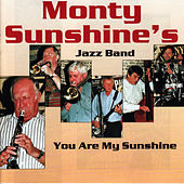 You Are My Sunshine by Monty Sunshine's Jazzband