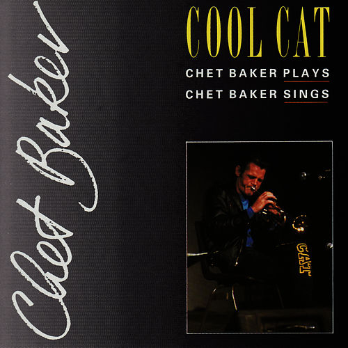 Cool Cat by Chet Baker