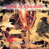 Spirit of Christmas by Medwyn Goodall