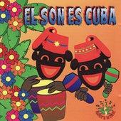 El Son Es Cuba by Various Artists