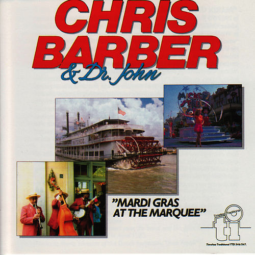 Mardi Gras At The Marquee by Chris Barber