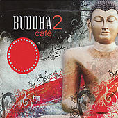 Buddha Café 2 by Various Artists