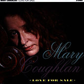 Love for Sale by Mary Coughlan