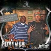Forever Ratchet, Vol.1 by Big Poppa