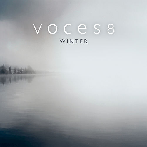 Arnalds: For Now I Am Winter by Voces8
