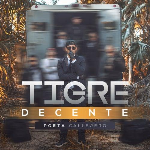 Tigre Decente by El Poeta Callejero