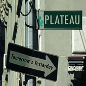 Tomorrow's Yesterday by Plateau