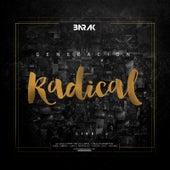Generacion Radical by Barak