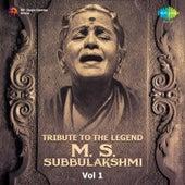 Tribute to the Legend - M.S. Subbulakshmi, Vol. 1 by Various Artists