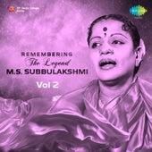 Remembering the Legend - M.S. Subbulakshmi, Vol. 2 by Various Artists
