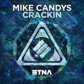 Crackin von Mike Candys