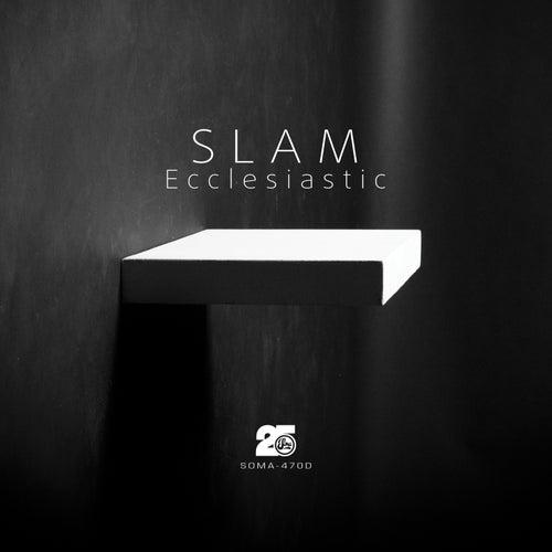 Ecclesiastic by Slam