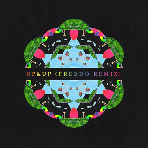 Up&Up (Freedo Remix) von Coldplay
