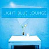 Light Blue Lounge (Chillout Room) by Various Artists