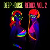 Deep House Redux, Vol. 2 by Various Artists