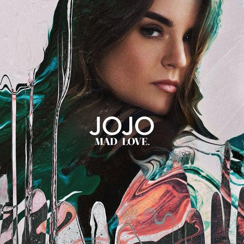 Mad Love. by Jojo