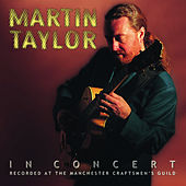 In Concert by Martin Taylor