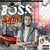 Boss Shit 2016 by Echo