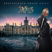 Gravedigger House Calls by Janus