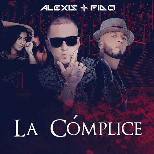 La Cómplice - Single by Alexis Y Fido