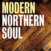 Modern Northern Soul by Various Artists