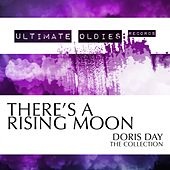 Ultimate Oldies: There's a Rising Moon (Doris Day - The Collection) von Doris Day