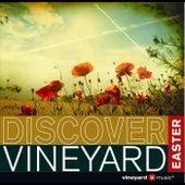 Discover Vineyard Easter by Vineyard Worship