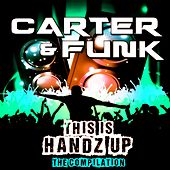 Carter & Funk - This Is Handz Up (The Compilation) by Various Artists