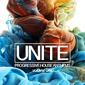 Unite, Vol. 1 - Progressive House Anthems by Various Artists