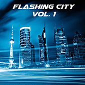Flashing City, Vol. 1 by Various Artists