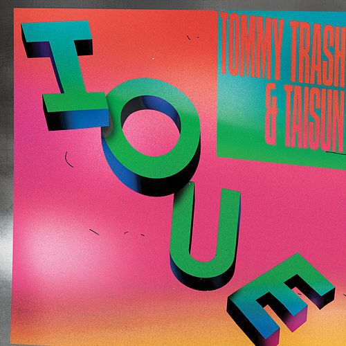 Ioue by Tommy Trash