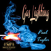 Gas Lighting by Paul Taylor