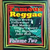Famous Reggae, Vol. Two von Various Artists