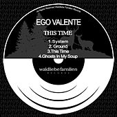 This Time by Ego Valente