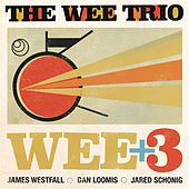 Wee + 3 by The Wee Trio