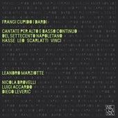 Frangi Cupido i dardi: Cantate per alto e basso continuo del settecento napoletano von ArtiCoolAzione