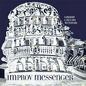 Improv Messenger by Grant Calvin Weston
