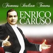 Famous Italian Tenors by Enrico Caruso