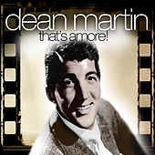 That's Amore! by Dean Martin
