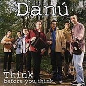 Think Before You Think by Danu
