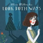 Look Both Ways by Olivia Millerschin