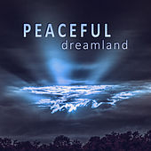 Peaceful Dreamland – Classical Music to Sleep, Soothing, Calm Music, Music to Bed, Famous Composers for Rest by Bedtime Sleep Academy